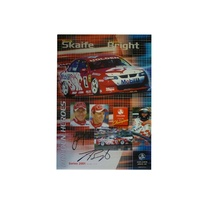 2001 Mark Skaife Jason Bright 1/4 Poster Signed